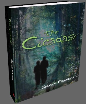 Buy The Cicadas - A Novel by Shawn Penning